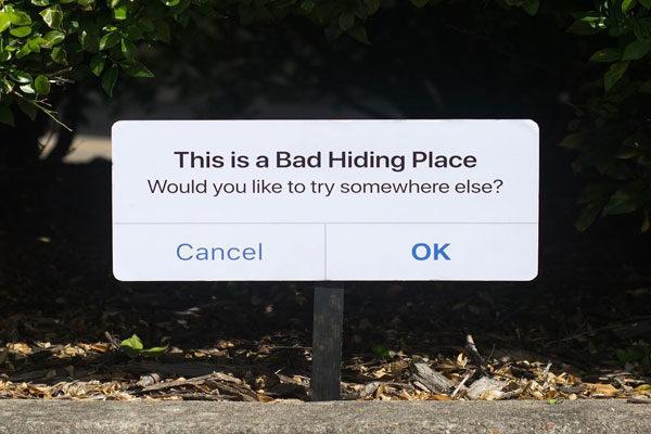 Este é um lugar ruim para se esconder ..